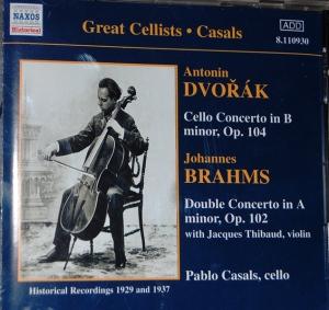 Pablo Casals : Brahms & Dvorak