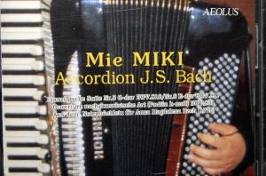 Mie MIKI Accordion J.S.Bach (御喜美江)